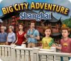 لعبة  Big City Adventure: Shanghai