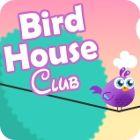 لعبة  Bird House Club