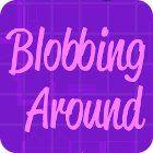 لعبة  Blobbing Around