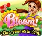 لعبة  Bloom! Share flowers with the World