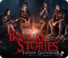 لعبة  Bonfire Stories: Faceless Gravedigger
