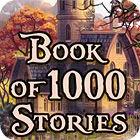 لعبة  Book Of 1000 Stories