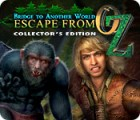 لعبة  Bridge to Another World: Escape From Oz Collector's Edition