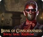 لعبة  Brink of Consciousness: Dorian Gray Syndrome