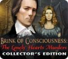 لعبة  Brink of Consciousness: The Lonely Hearts Murders Collector's Edition