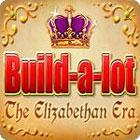 لعبة  Build-a-Lot: The Elizabethan Era