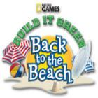 لعبة  Build It Green: Back to the Beach