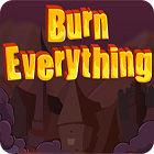 لعبة  Burn Everything