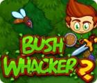 لعبة  Bush Whacker 2