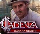 لعبة  Cadenza: Havana Nights