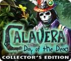 لعبة  Calavera: Day of the Dead Collector's Edition