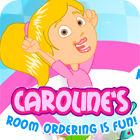لعبة  Caroline's Room Ordering is Fun