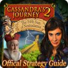 لعبة  Cassandra's Journey 2: The Fifth Sun of Nostradamus Strategy Guide