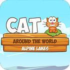 لعبة  Cat Around The World: Alpine Lakes