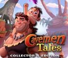 لعبة  Cavemen Tales Collector's Edition