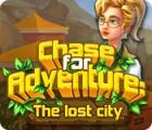 لعبة  Chase for Adventure: The Lost City