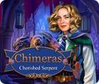 لعبة  Chimeras: Cherished Serpent