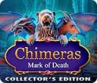 لعبة  Chimeras: Mark of Death Collector's Edition