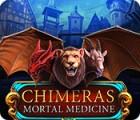 لعبة  Chimeras: Mortal Medicine