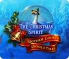 لعبة  The Christmas Spirit: Mother Goose's Untold Tales