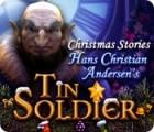لعبة  Christmas Stories: Hans Christian Andersen's Tin Soldier