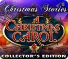 لعبة  Christmas Stories: A Christmas Carol Collector's Edition