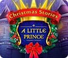لعبة  Christmas Stories: A Little Prince