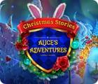 لعبة  Christmas Stories: Alice's Adventures