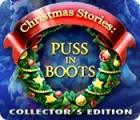 لعبة  Christmas Stories: Puss in Boots Collector's Edition