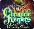 لعبة  Chronicle Keepers: The Dreaming Garden