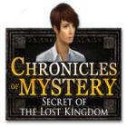 لعبة  Chronicles of Mystery: Secret of the Lost Kingdom