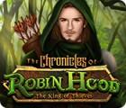 لعبة  The Chronicles of Robin Hood: The King of Thieves