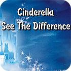 لعبة  Cinderella. See The Difference