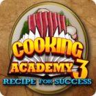لعبة  Cooking Academy 3: Recipe for Success
