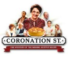 لعبة  Coronation Street: Mystery of the Missing Hotpot Recipe