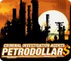 لعبة  Criminal Investigation Agents: Petrodollars