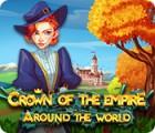 لعبة  Crown Of The Empire: Around The World