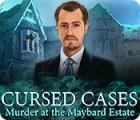 لعبة  Cursed Cases: Murder at the Maybard Estate