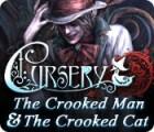لعبة  Cursery: The Crooked Man and the Crooked Cat