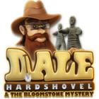 لعبة  Dale Hardshovel and the Bloomstone Mystery