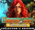 لعبة  Dangerous Games: Prisoners of Destiny Collector's Edition
