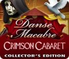 لعبة  Danse Macabre: Crimson Cabaret Collector's Edition