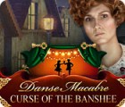 لعبة  Danse Macabre: Curse of the Banshee