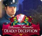 لعبة  Danse Macabre: Deadly Deception Collector's Edition