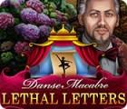 لعبة  Danse Macabre: Lethal Letters