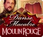 لعبة  Danse Macabre: Moulin Rouge