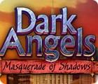 لعبة  Dark Angels: Masquerade of Shadows