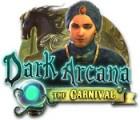 لعبة  Dark Arcana: The Carnival