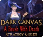 لعبة  Dark Canvas: A Brush With Death Strategy Guide