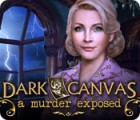 لعبة  Dark Canvas: A Murder Exposed